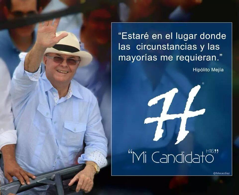 Hipolito Mejia, mi candidato